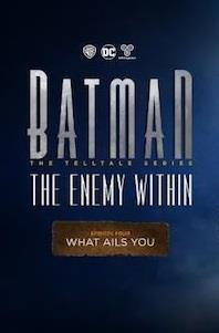 Batman: The Enemy Within - Episode 4: What Ails You cover art