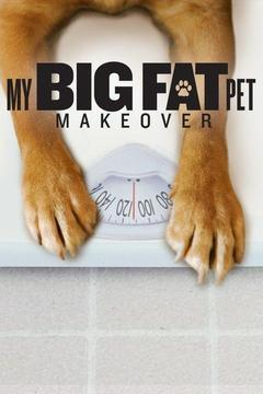 My Big Fat Pet Makeover Season 1 cover art