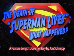 The Death of 'Superman Lives': What Happened? cover art