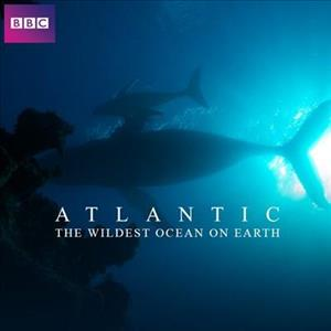 Atlantic:The Wildest Ocean On Earth cover art