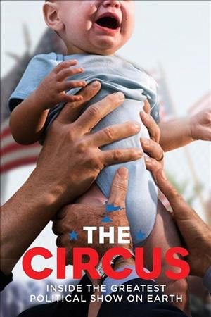 The Circus: Inside the Greatest Political Show on Earth Season 4 (Part 2) cover art