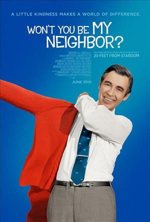 Won't You Be My Neighbor? cover art