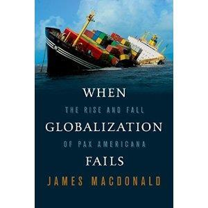 When Globalization Fails: The Rise and Fall of Pax Americana cover art