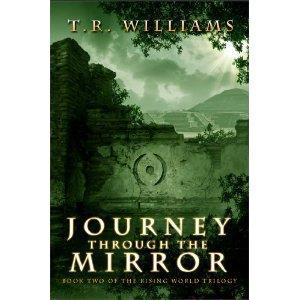 Journey Through the Mirror: Book Two of the Rising World Trilogy cover art