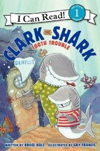 Clark the Shark: Tooth Trouble: I Can Read Level 1 cover art
