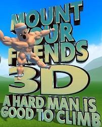 Mount Your Friends 3D: A Hard Man is Good to Climb cover art