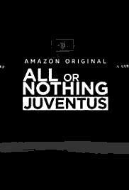 All or Nothing: Juventus cover art
