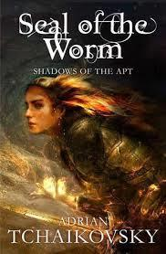 The Seal of the Worm (Shadows of the Apt 10) (Adrian Tchaikovsky) cover art