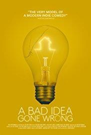 A Bad Idea Gone Wrong cover art