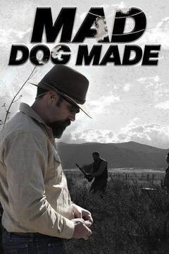 Mad Dog Made Season 1 cover art