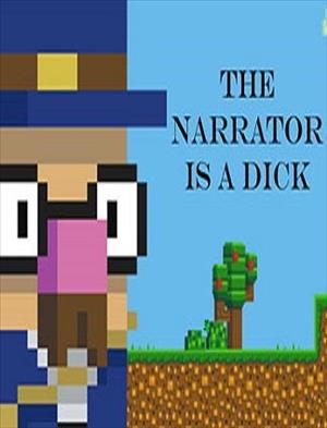 The Narrator Is a DICK cover art