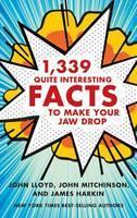 1,339 Quite Interesting Facts to Make Your Jaw Drop cover art