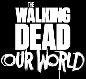 The Walking Dead: Our World cover art