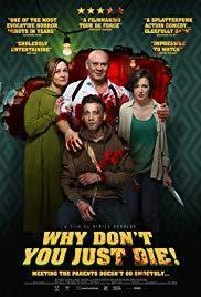 Why Don't You Just Die! cover art