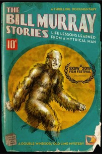 The Bill Murray Stories: Life Lessons Learned from a Mythical Man cover art
