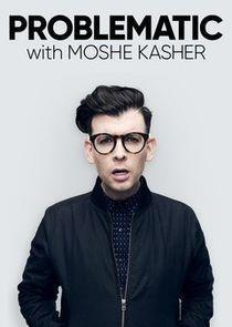 Problematic with Moshe Kasher Season 1 cover art