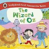 The Wizard of Oz: Ladybird First Favourite Tales cover art