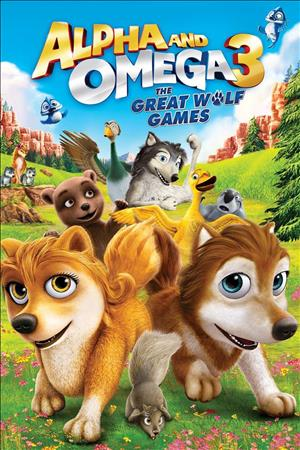 Alpha and Omega 3: The Great Wolf Games cover art