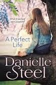 A Perfect Life (Danielle Steel) cover art