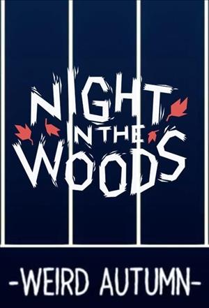 Night in the Woods: Weird Autumn Edition cover art