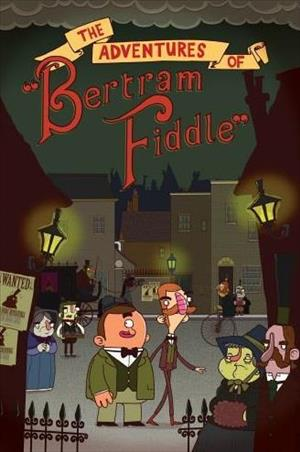 The Adventures of Bertram Fiddle: Episode 1 - A Dreadly Business cover art