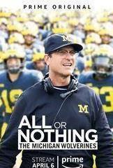 All or Nothing: The Michigan Wolverines cover art