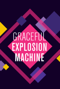 Graceful Explosion Machine cover art