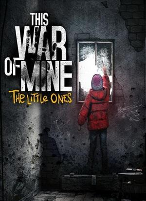 This War of Mine: The Little Ones cover art