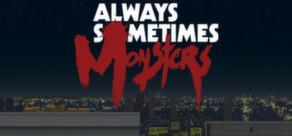 Always Sometimes Monsters cover art