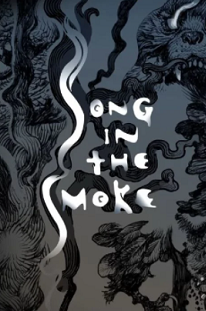 Song in the Smoke cover art