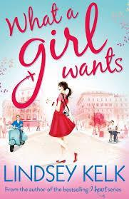 What a Girl Wants (Lindsey Kelk) cover art