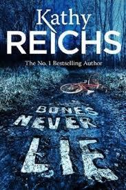 Bones Never Lie (Kathy Reichs) cover art