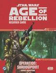 Star Wars: Age of Rebellion - Operation: Shadowpoint cover art