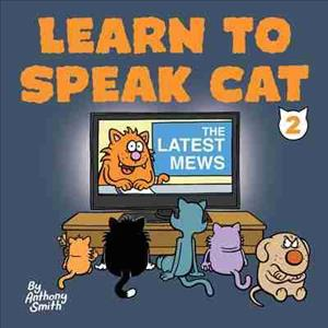 The Latest Mews: Learn to Speak Cat 2 cover art