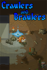 Crawlers and Brawlers cover art