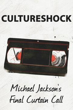 Cultureshock: Michael Jackson's Final Curtain Call cover art