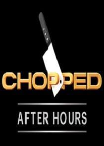 Chopped After Hours Season 2 cover art