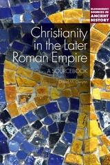 Christianity in the Later Roman Empire: A Sourcebook cover art