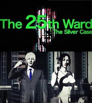 The 25th Ward: The Silver Case cover art