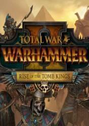 Total War: WARHAMMER II - Rise of the Tomb Kings cover art