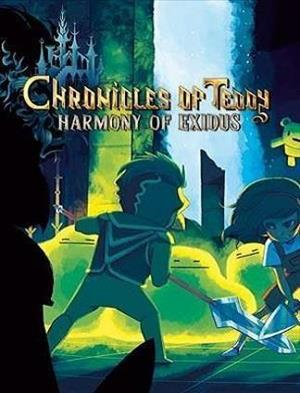 Chronicles of Teddy: Harmony of Exidus cover art