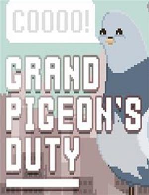 Grand Pigeon's Duty cover art