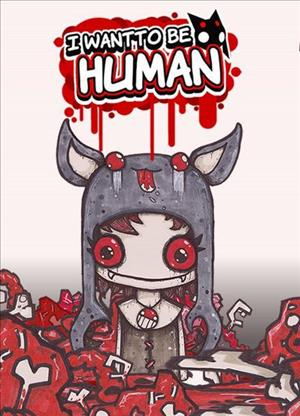 I Want to Be Human cover art