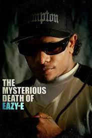 The Mysterious Death of Eazy-E cover art