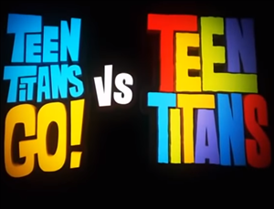 Teen Titans Go! vs Teen Titans cover art