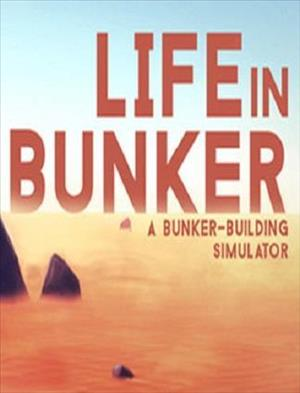 Life in Bunker cover art