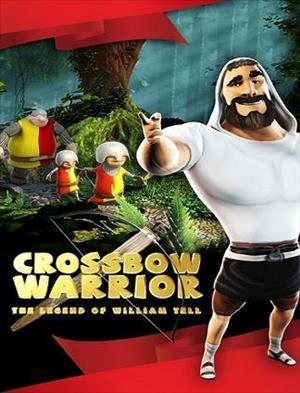 Crossbow Warrior - The Legend of William Tell cover art