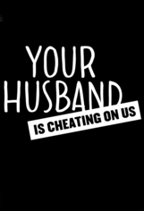 Your Husband Is Cheating on Us Season 1 cover art