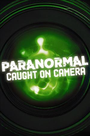 Paranormal Caught on Camera Season 1 cover art