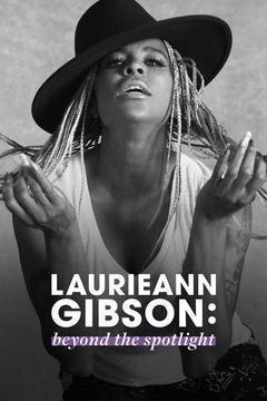 Laurieann Gibson: Beyond the Spotlight Season 1 cover art